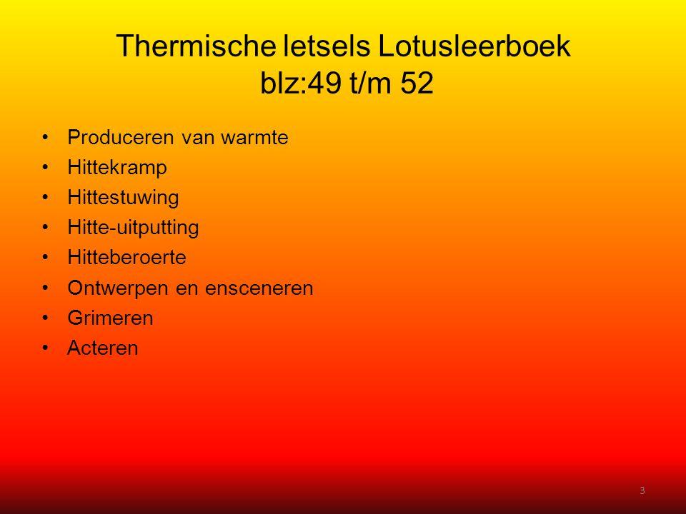 Thermische letsels Lotusleerboek blz:49 t/m 52