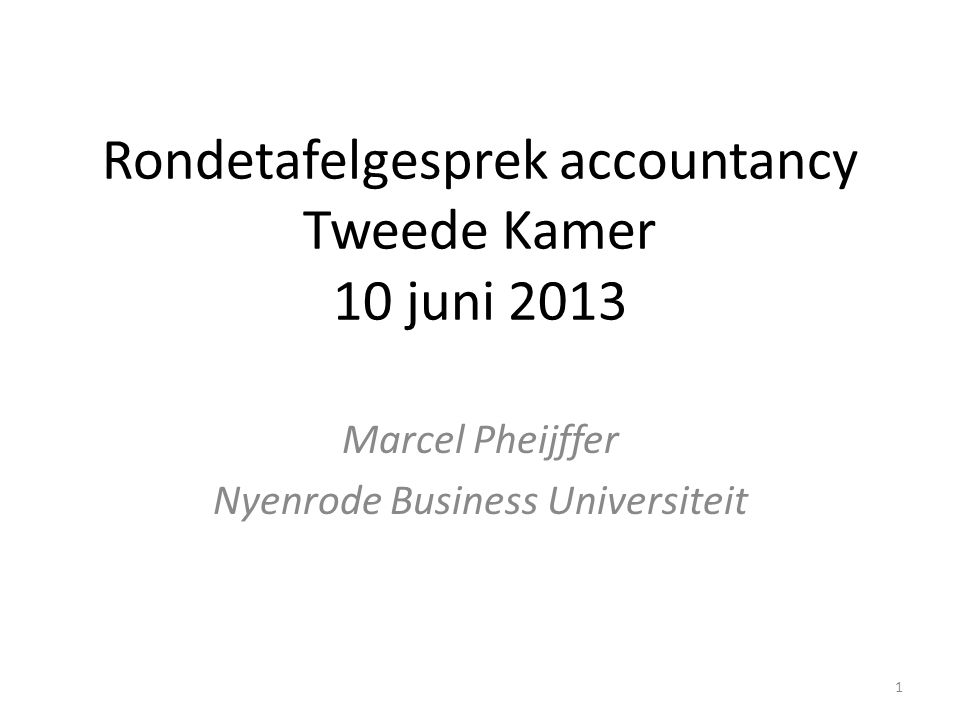 Rondetafelgesprek accountancy Tweede Kamer 10 juni 2013