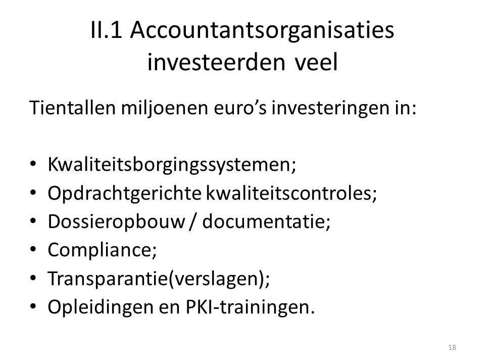II.1 Accountantsorganisaties investeerden veel