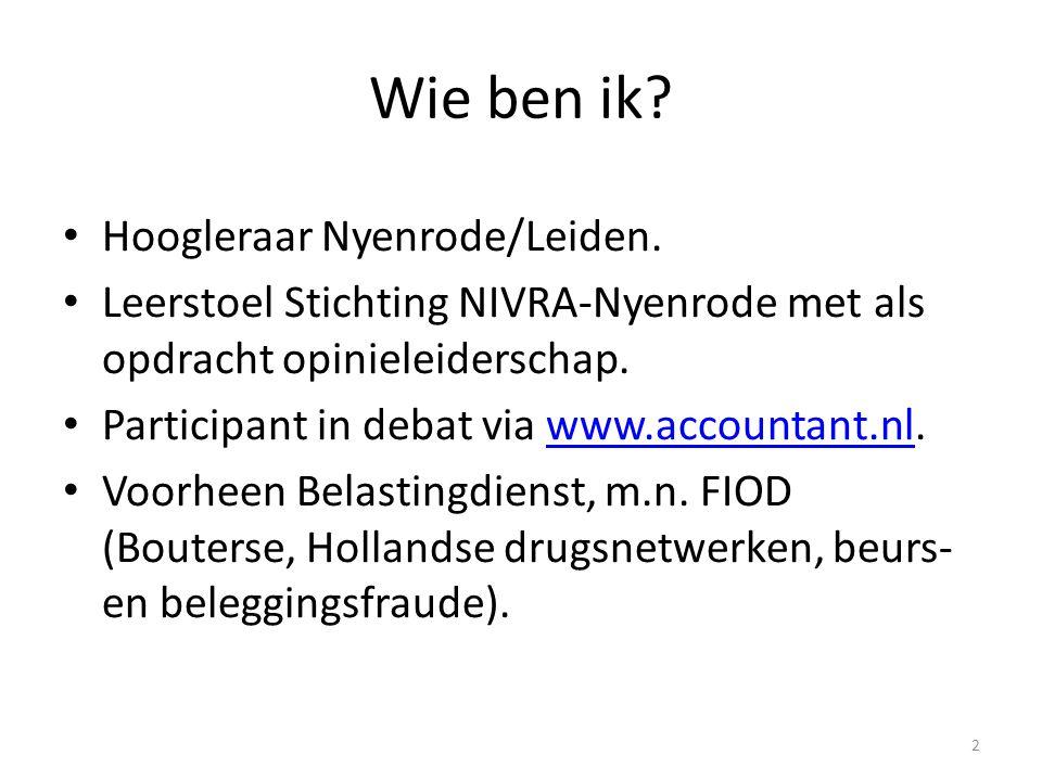Wie ben ik Hoogleraar Nyenrode/Leiden.