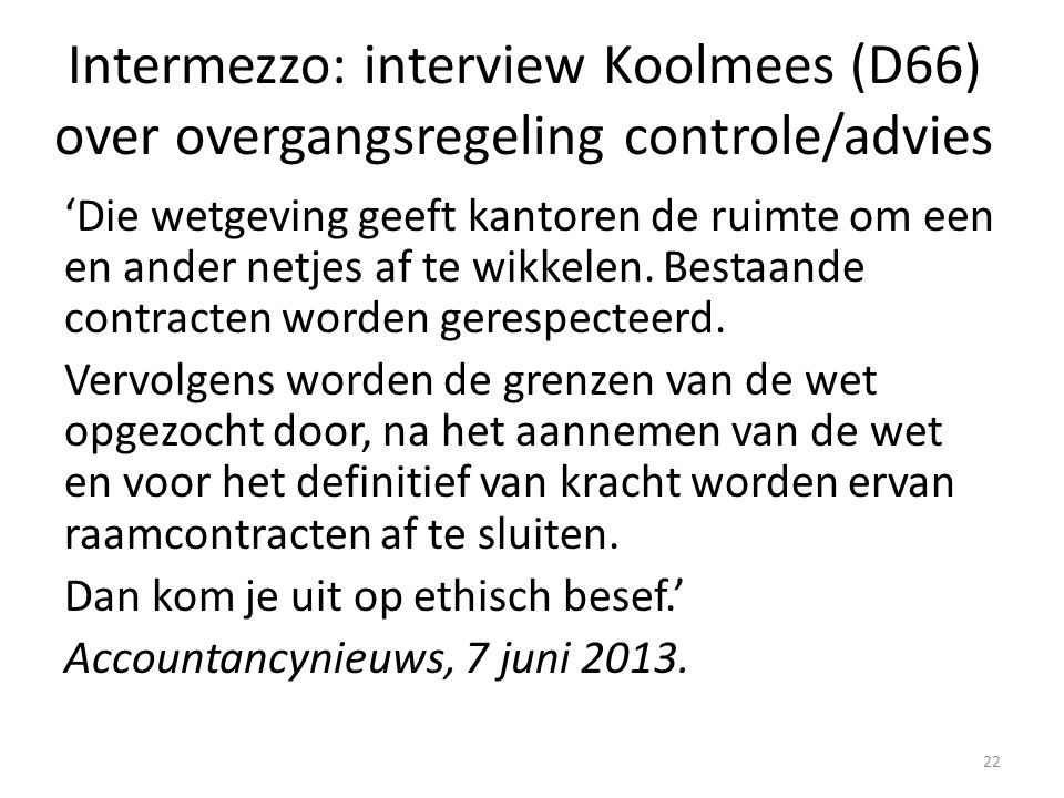 Intermezzo: interview Koolmees (D66) over overgangsregeling controle/advies