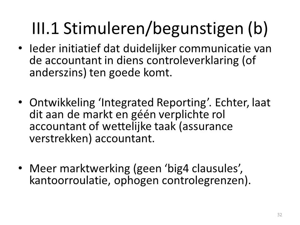 III.1 Stimuleren/begunstigen (b)