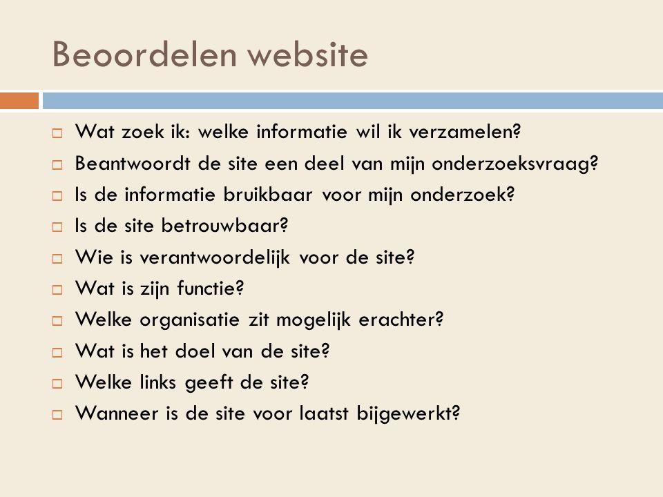 Beoordelen website Wat zoek ik: welke informatie wil ik verzamelen