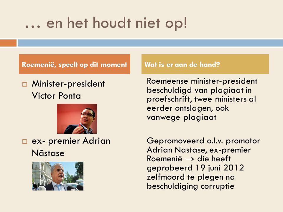 … en het houdt niet op! Minister-president Victor Ponta