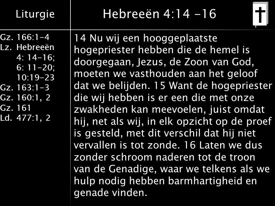 Hebreeën 4:14 -16