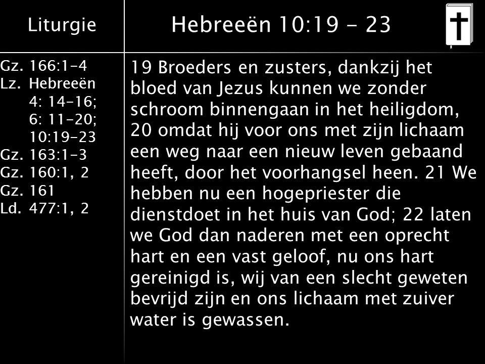 Hebreeën 10:19 - 23