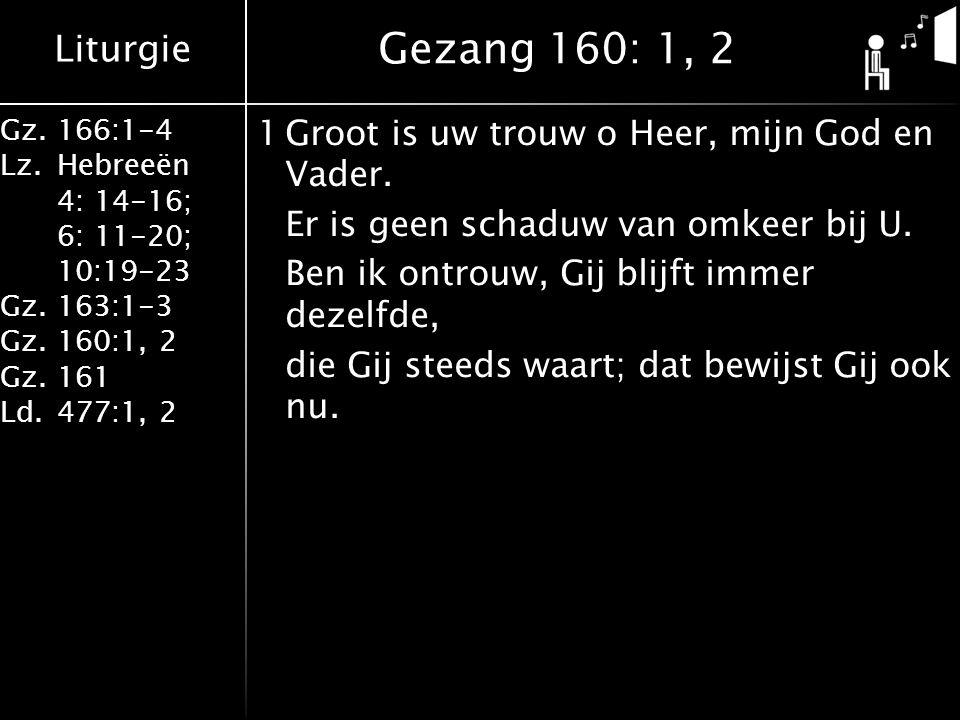 Gezang 160: 1, 2