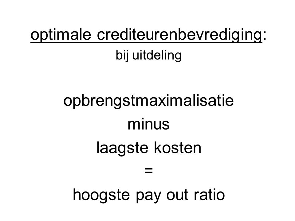 optimale crediteurenbevrediging: