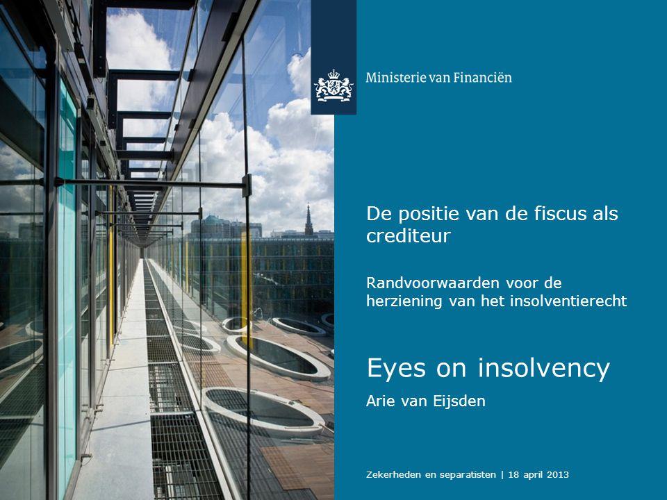 Eyes on insolvency De positie van de fiscus als crediteur