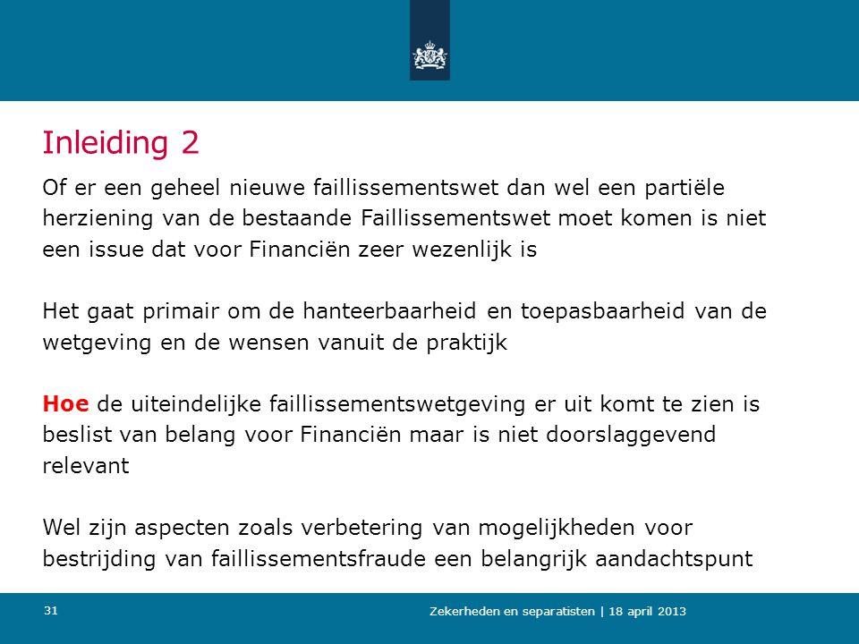 Inleiding 2 Of er een geheel nieuwe faillissementswet dan wel een partiële. herziening van de bestaande Faillissementswet moet komen is niet.
