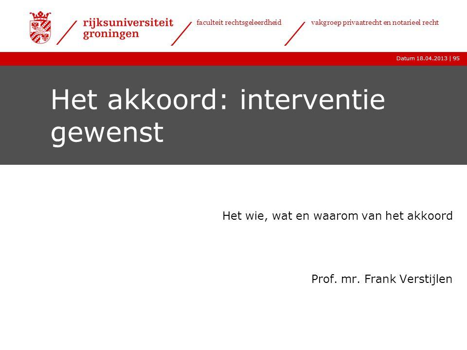 Het akkoord: interventie gewenst