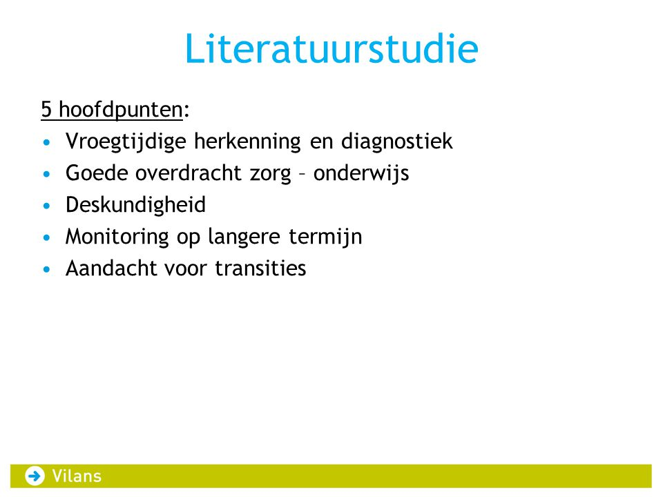 Literatuurstudie 5 hoofdpunten: Vroegtijdige herkenning en diagnostiek