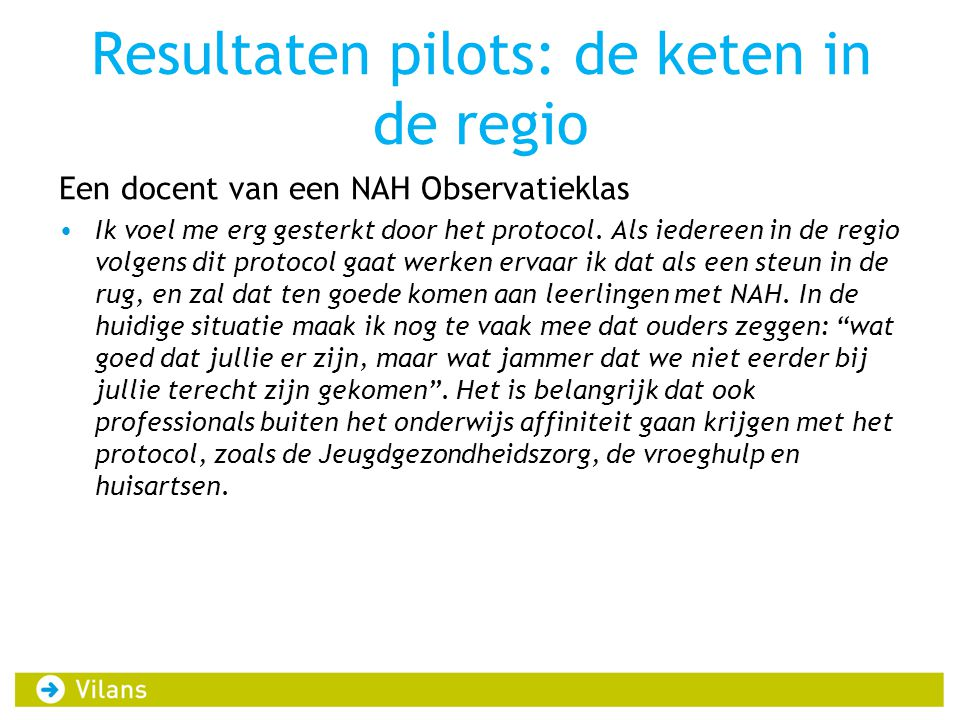 Resultaten pilots: de keten in de regio