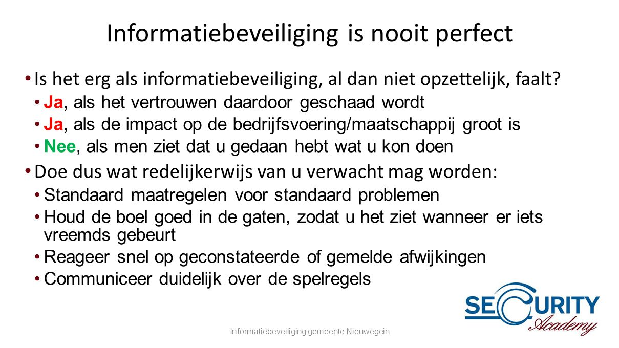 Informatiebeveiliging is nooit perfect