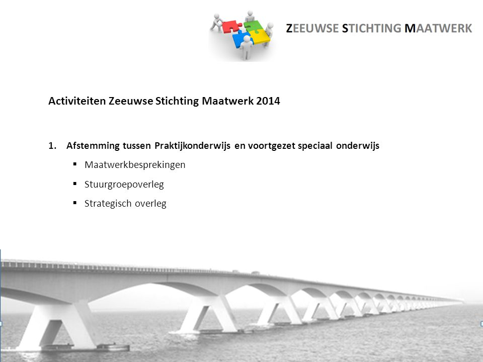 Activiteiten Zeeuwse Stichting Maatwerk 2014