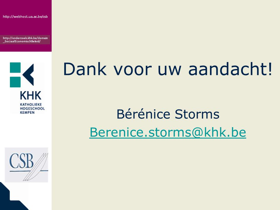 Dank voor uw aandacht! Bérénice Storms Berenice.storms@khk.be