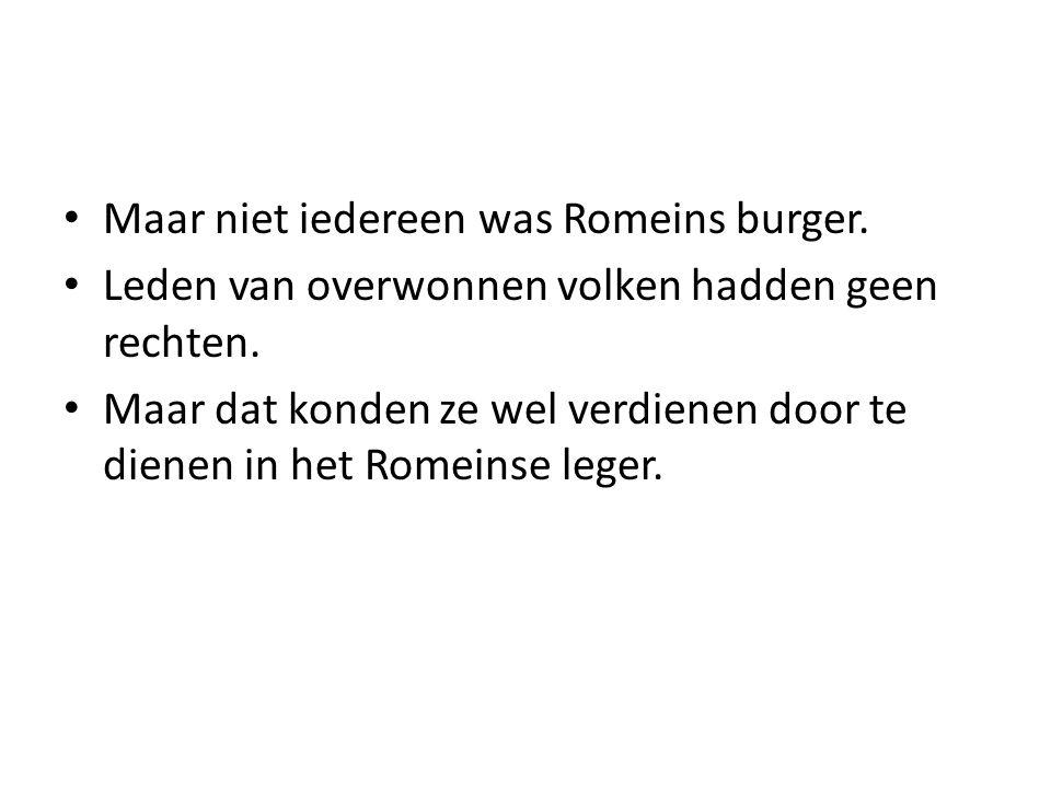 Maar niet iedereen was Romeins burger.