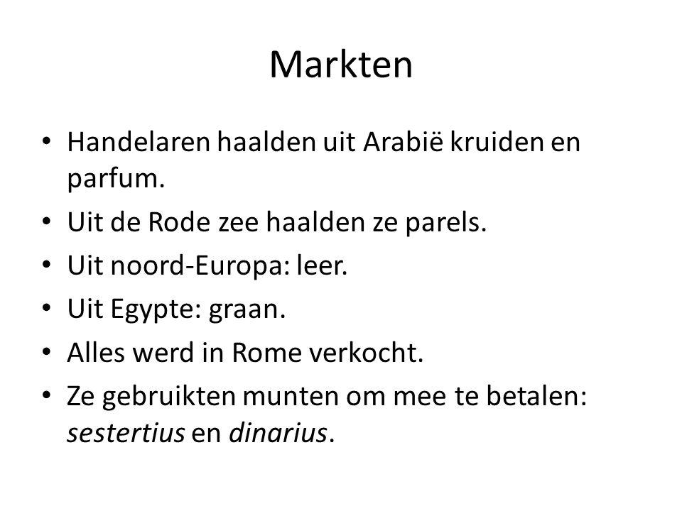 Markten Handelaren haalden uit Arabië kruiden en parfum.