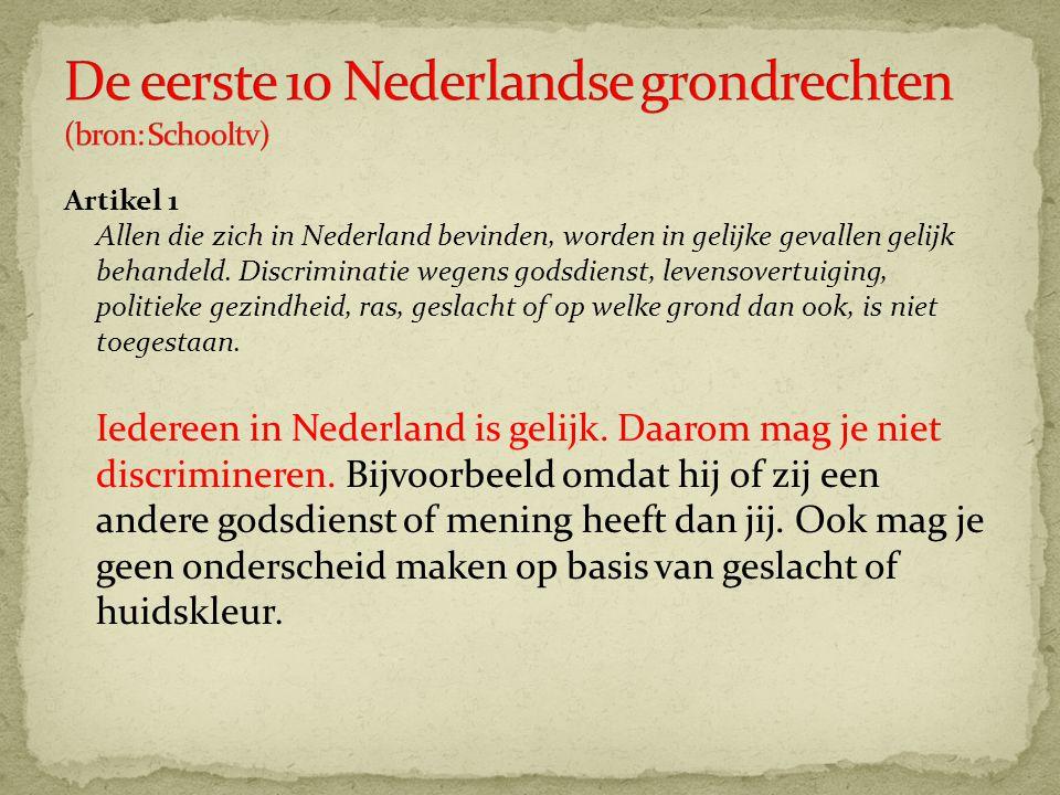 De eerste 10 Nederlandse grondrechten (bron: Schooltv)