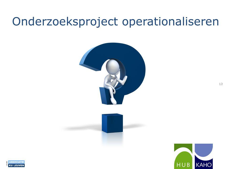 Onderzoeksproject operationaliseren