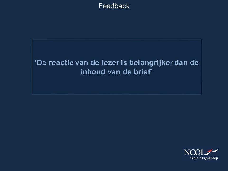 'De reactie van de lezer is belangrijker dan de inhoud van de brief'