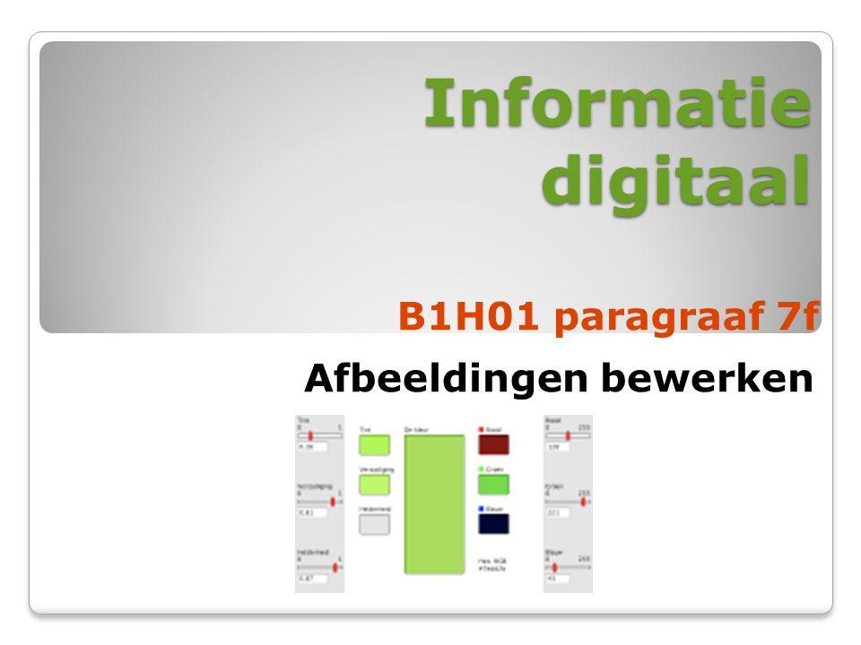 Informatie digitaal B1H01 paragraaf 7f Afbeeldingen bewerken