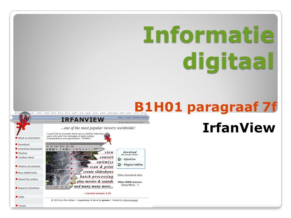 Informatie digitaal B1H01 paragraaf 7f IrfanView