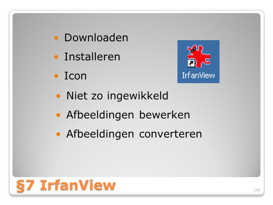 §7 IrfanView Downloaden Installeren Icon Niet zo ingewikkeld