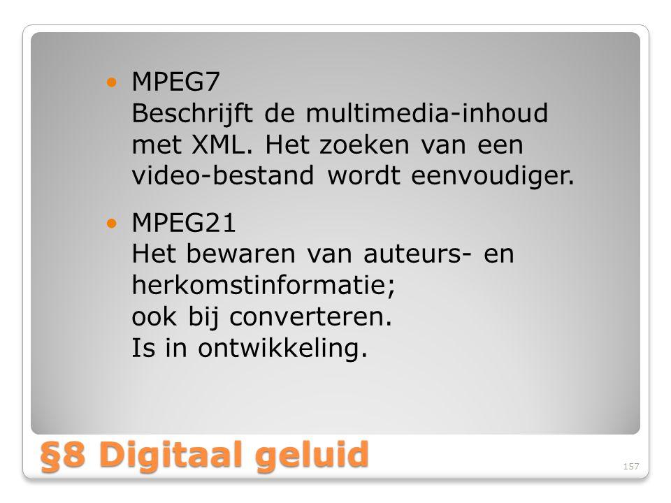MPEG7 Beschrijft de multimedia-inhoud met XML