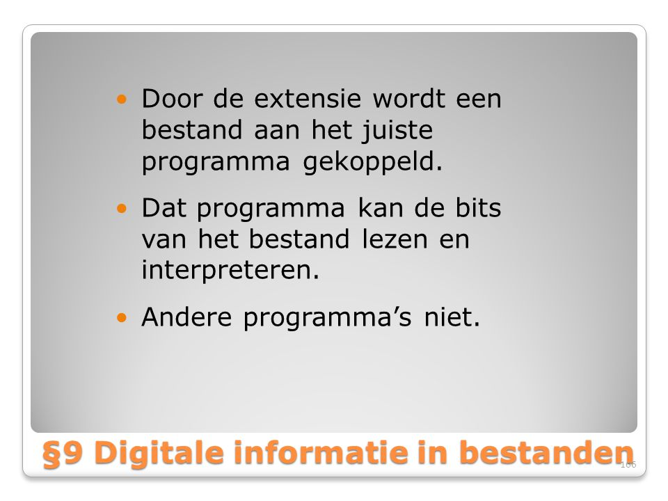 §9 Digitale informatie in bestanden