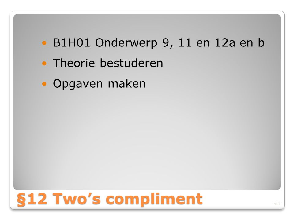 §12 Two's compliment B1H01 Onderwerp 9, 11 en 12a en b