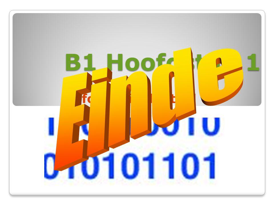 B1 Hoofdstuk 1 Einde Informatie digitaal