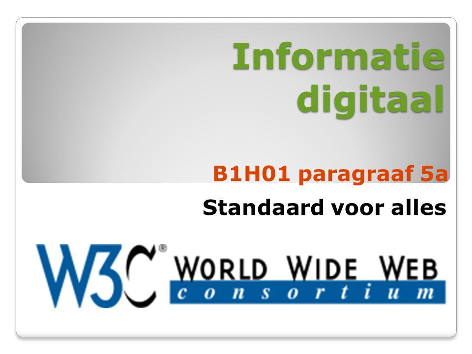 Informatie digitaal B1H01 paragraaf 5a Standaard voor alles