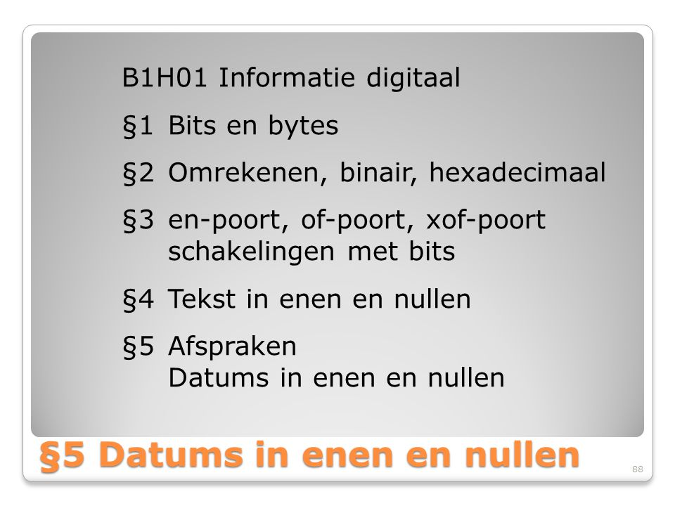 §5 Datums in enen en nullen