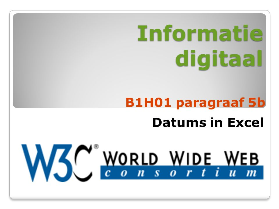 Informatie digitaal B1H01 paragraaf 5b Datums in Excel
