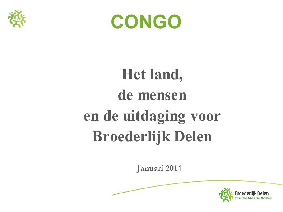 CONGO Het land, de mensen en de uitdaging voor Broederlijk Delen
