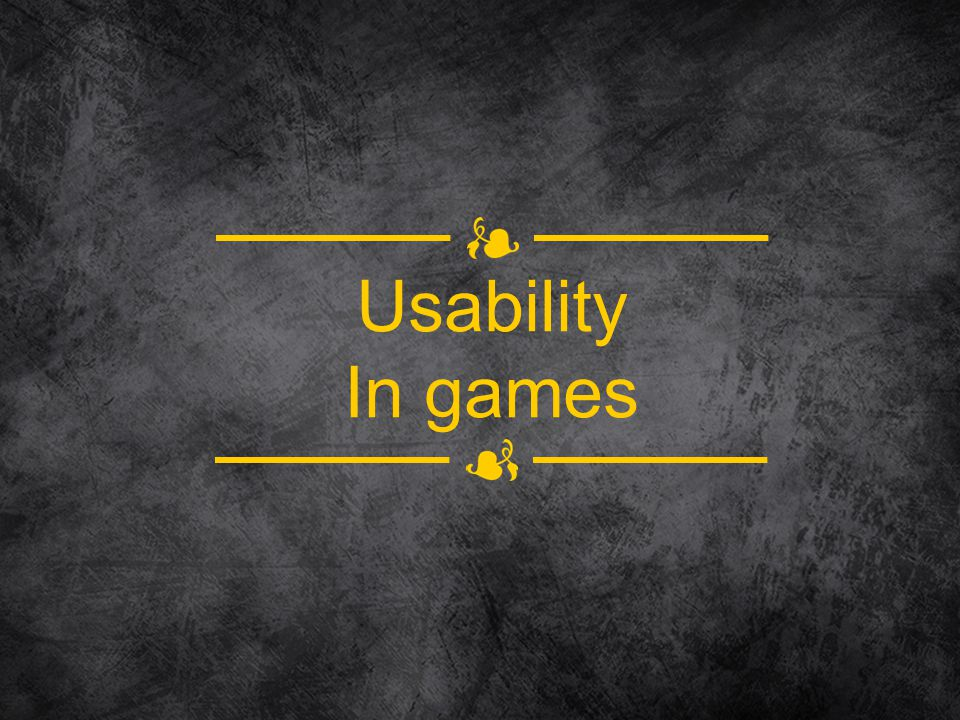Usability In games