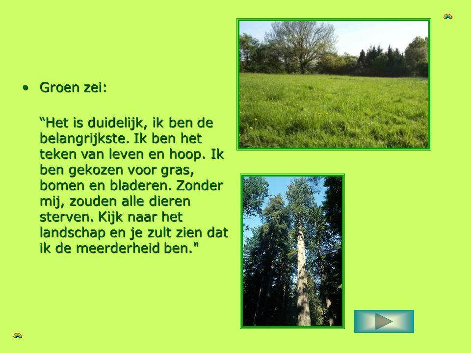 Groen zei: