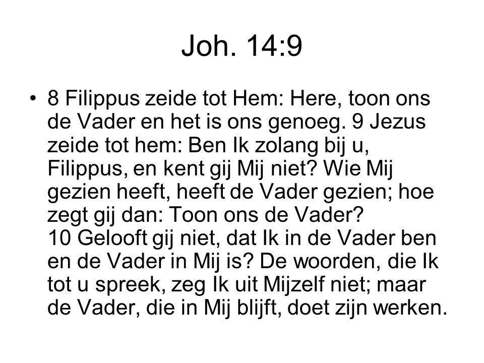 Joh. 14:9