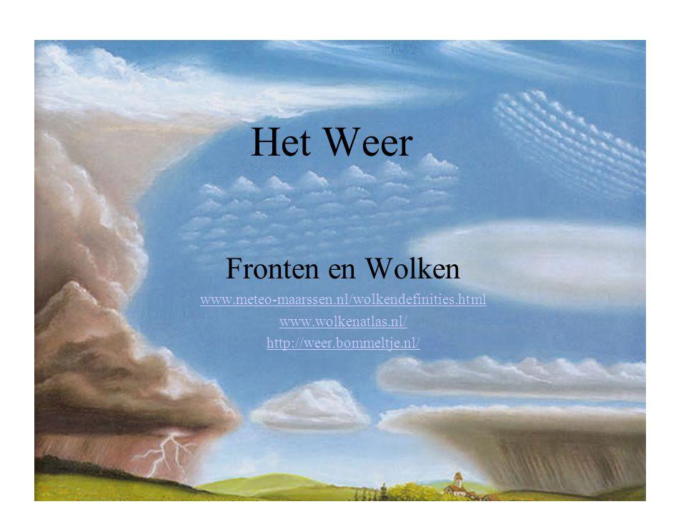 Het Weer Fronten en Wolken www.meteo-maarssen.nl/wolkendefinities.html