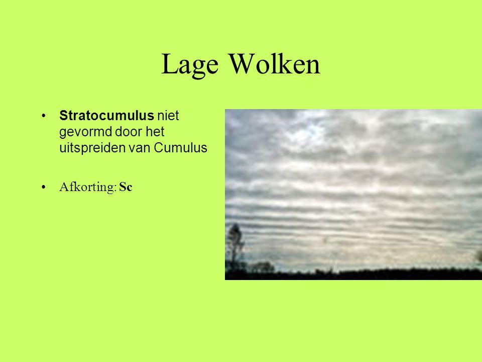 Lage Wolken Stratocumulus niet gevormd door het uitspreiden van Cumulus Afkorting: Sc