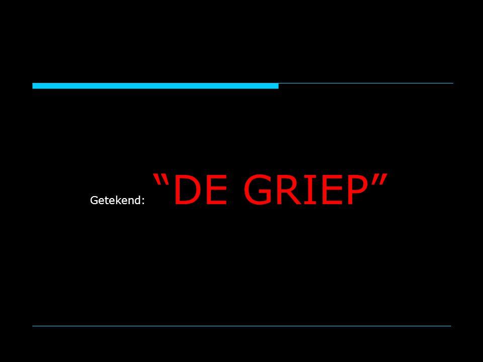 Getekend: DE GRIEP