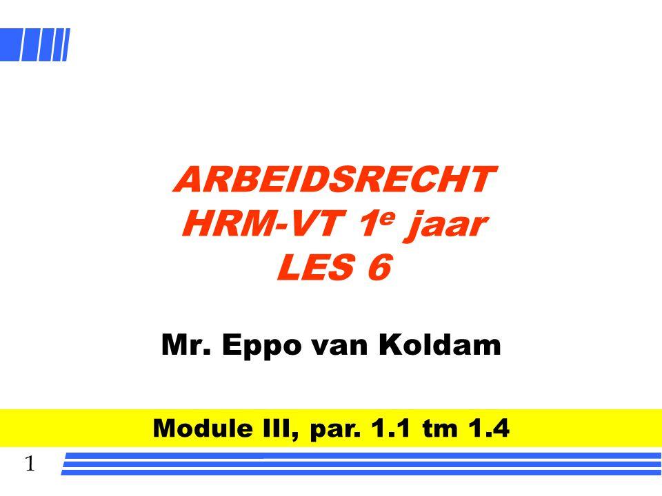 ARBEIDSRECHT HRM-VT 1e jaar LES 6