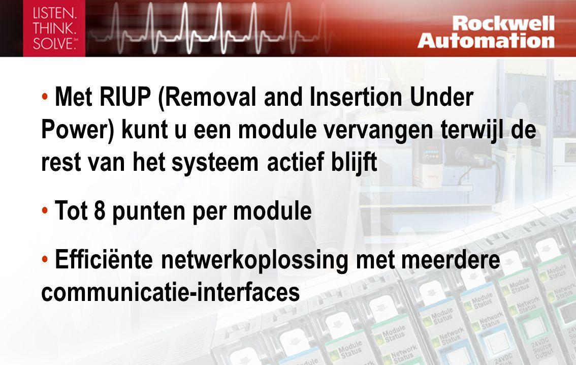 Met RIUP (Removal and Insertion Under Power) kunt u een module vervangen terwijl de rest van het systeem actief blijft