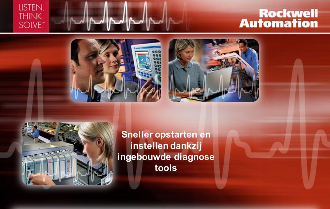 Sneller opstarten en instellen dankzij ingebouwde diagnose tools