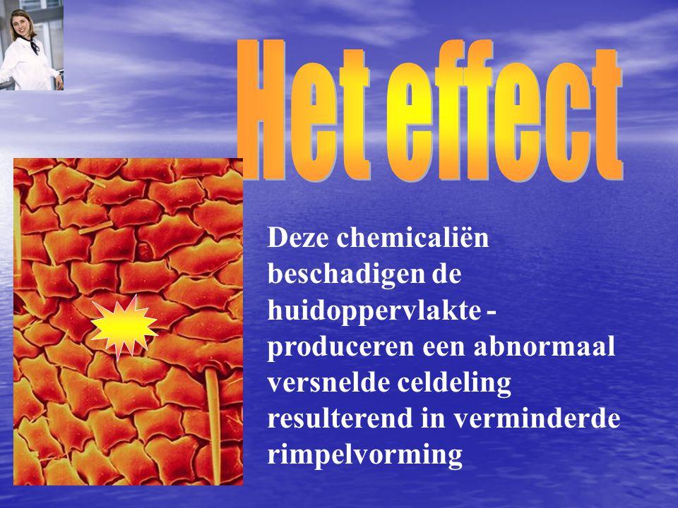 Het effect Deze chemicaliën beschadigen de huidoppervlakte -