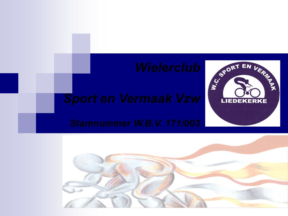 Wielerclub Sport en Vermaak Vzw Stamnummer W.B.V. 171/003