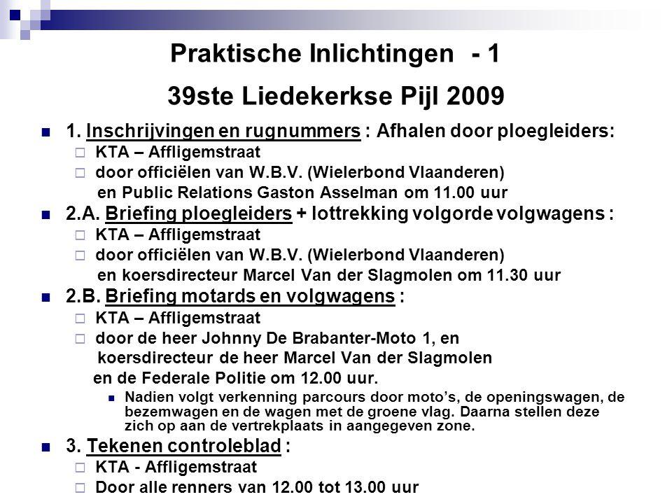 Praktische Inlichtingen - 1 39ste Liedekerkse Pijl 2009