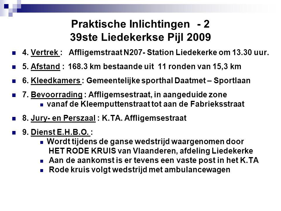 Praktische Inlichtingen - 2 39ste Liedekerkse Pijl 2009