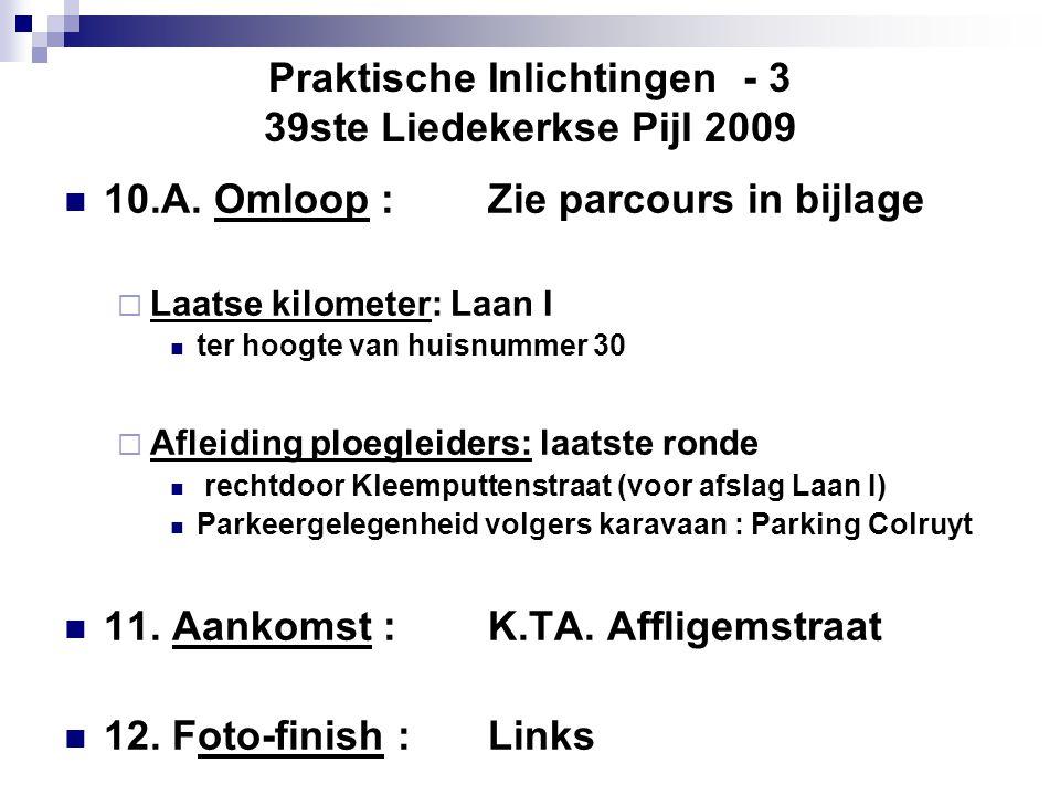 Praktische Inlichtingen - 3 39ste Liedekerkse Pijl 2009